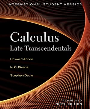 Calculus: Late Transcendentals, International Student Version, Combined 9th Edition