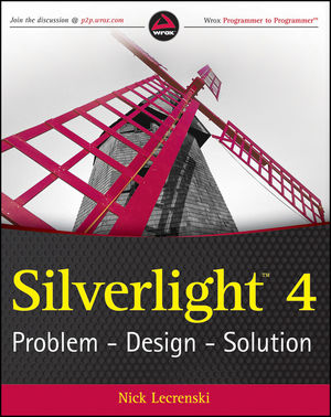Silverlight 4: Problem - Design - Solution (0470534044) cover image