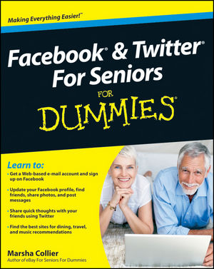 Facebook and Twitter For Seniors For Dummies (0470637544) cover image