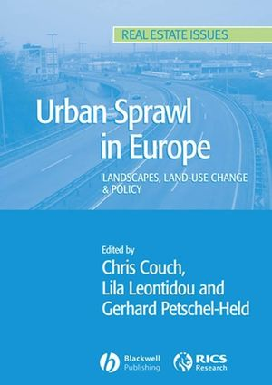 Urban Sprawl in Europe: Landscape, Land-Use Change and Policy (0470691344) cover image
