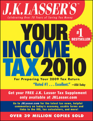 J.K. Lasser's Your Income Tax 2010: For Preparing Your 2009 Tax Return (0470730544) cover image