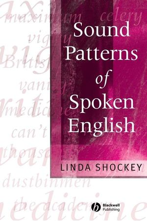 Sound Patterns of Spoken English (0470758244) cover image