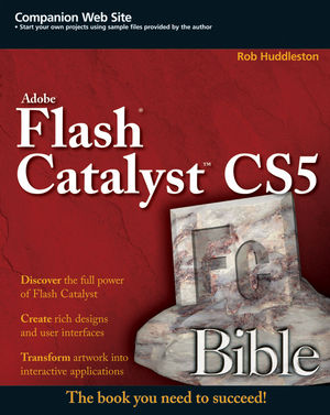 Flash Catalyst CS5 Bible (0470767944) cover image