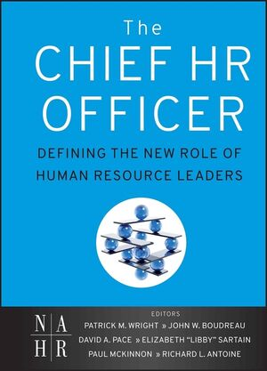 The Chief HR Officer: Defining the New Role of <span class='search-highlight'>Human</span> <span class='search-highlight'>Resource</span> Leaders