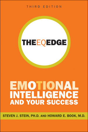 The EQ Edge: Emotional Intelligence and Your Success, 3rd Edition (0470952644) cover image
