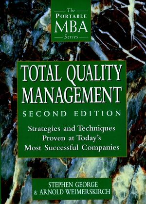 Total Quality Management: Strategies and Techniques Proven at Today