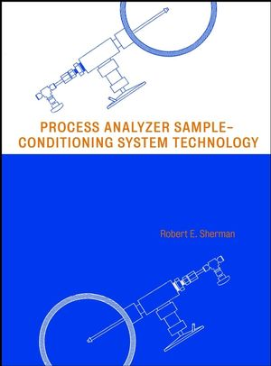 Process Analyzer Sample-Conditioning System Technology