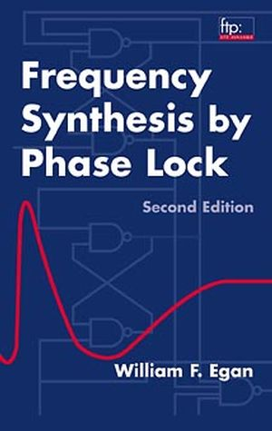Frequency Synthesis by Phase Lock, 2nd Edition
