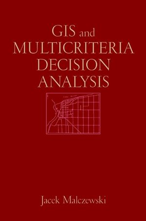 GIS and Multicriteria Decision Analysis (0471329444) cover image