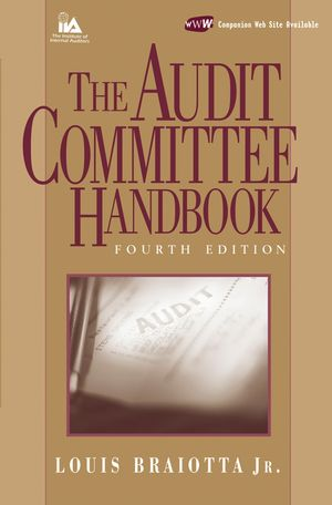 The Audit Committee Handbook, 4th Edition