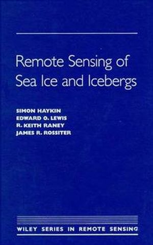 Remote Sensing of Sea Ice and Icebergs (0471554944) cover image