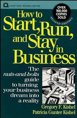 How to Start, Run, and Stay in Business, 2nd Edition (0471592544) cover image