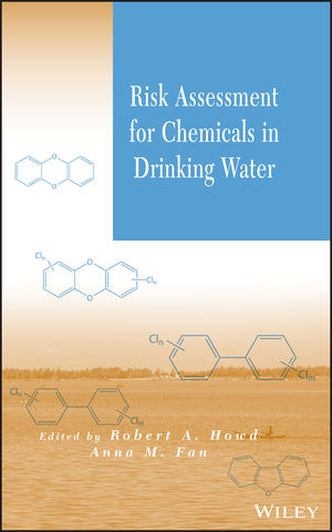 Risk Assessment for Chemicals in Drinking Water  (0471723444) cover image
