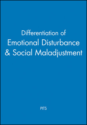 Differentiation of Emotional Disturbance & Social Maladjustment