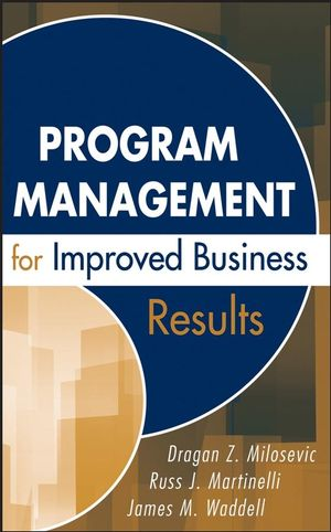 Program Management for Improved Business Results (0471783544) cover image