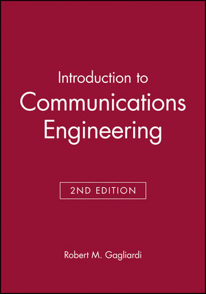 Introduction to Communications Engineering, 2nd Edition