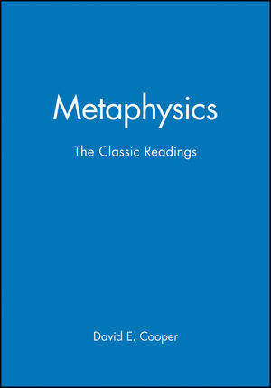 Metaphysics: The Classic Readings