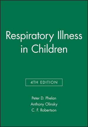 Respiratory Illness in Children, 4th Edition