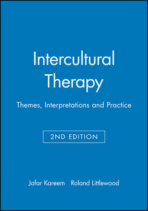 Intercultural Therapy: Themes, Interpretations and Practice, 2nd Edition