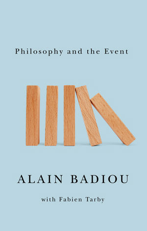 Philosophy and the Event (0745653944) cover image