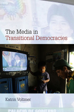 The Media in Transitional Democracies (0745656544) cover image