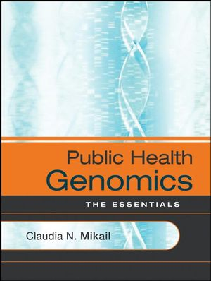 Public Health Genomics: The Essentials (0787986844) cover image