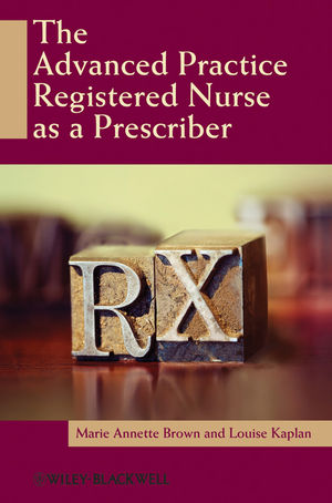 The Advanced Practice Registered Nurse as a Prescriber (0813805244) cover image