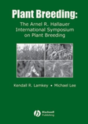 Plant Breeding: The Arnel R. Hallauer International Symposium (0813828244) cover image