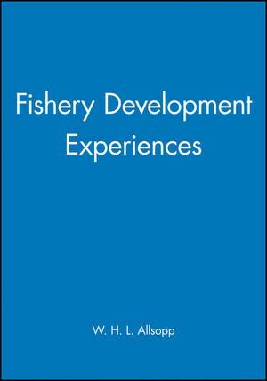 Fishery Development Experiences