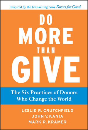 Do More Than Give: The Six Practices of Donors Who Change the World (1118011244) cover image