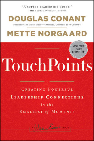 TouchPoints: Creating Powerful Leadership Connections in the Smallest of Moments (1118075544) cover image