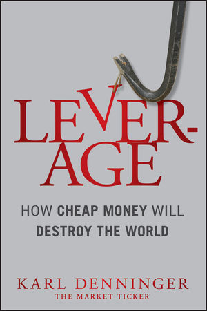 Book Cover Image for Leverage: How Cheap Money Will Destroy the World