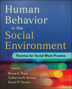 Human Behavior in the Social Environment: Theories for Social Work Practice (1118176944) cover image