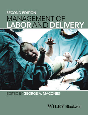 Management of Labor and Delivery, 2nd Edition