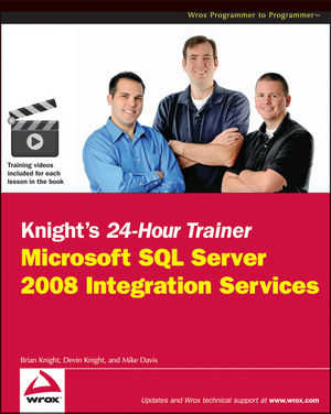 Knight's 24-Hour Trainer: Microsoft SSIS 2008 Code Download
