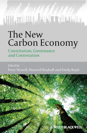 The New Carbon Economy: Constitution, Governance and Contestation (1118315944) cover image