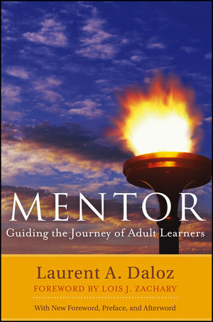 Mentor: Guiding the Journey of Adult Learners (with New Foreword, Introduction, and Afterword), 2nd Edition (1118342844) cover image