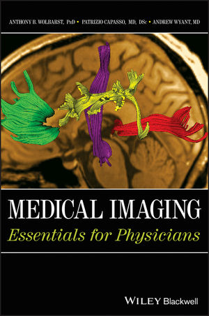 Medical Imaging: Essentials for Physicians (1118480244) cover image
