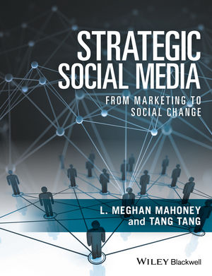 Strategic Social Media: From Marketing to Social Change (1118556844) cover image