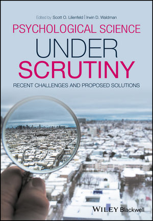 Psychological Science Under Scrutiny: Recent Challenges and Proposed Solutions (1118661044) cover image