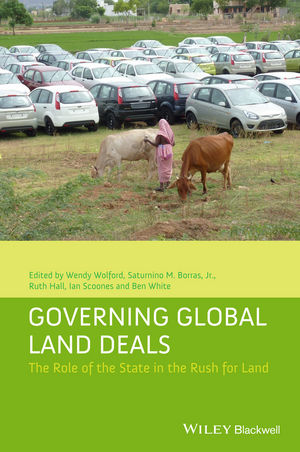 Governing Global Land Deals: The Role of the State in the Rush for Land (1118688244) cover image
