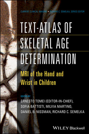 Text-Atlas of Skeletal Age Determination: MRI of the Hand and Wrist in Children (1118692144) cover image