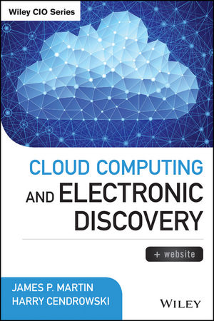 Cloud Computing and Electronic Discovery (1118947444) cover image