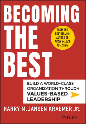 Becoming the Best: Build a World-Class Organization Through Values-Based Leadership (1118999444) cover image