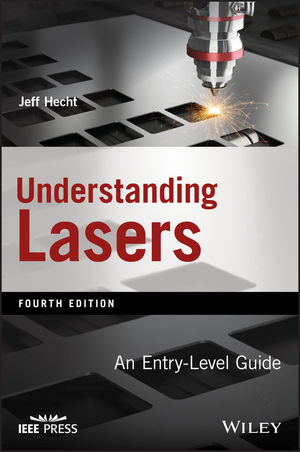 Understanding Lasers: An Entry-Level Guide, 4th Edition