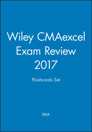 Wiley CMAexcel Exam Review 2017 Flashcards Set