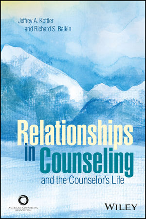 Relationships in Counseling and the Counselor