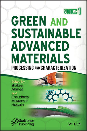Green and Sustainable Advanced Materials: Processing and Characterization, Volume 1