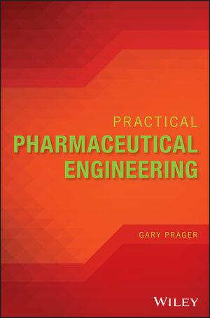 Practical Pharmaceutical Engineering