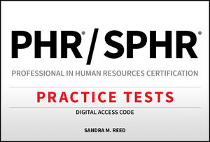 PHR / SPHR Professional in Human Resources Certification Practice Tests Digital Access Code